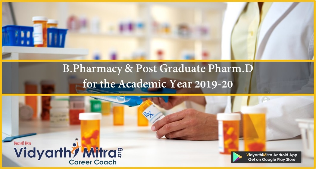 Admission to First Year B.Pharmacy & Post Graduate Pharm. D. 2019-20