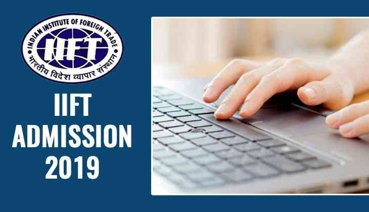 IIFT admissions 2019: Applications open