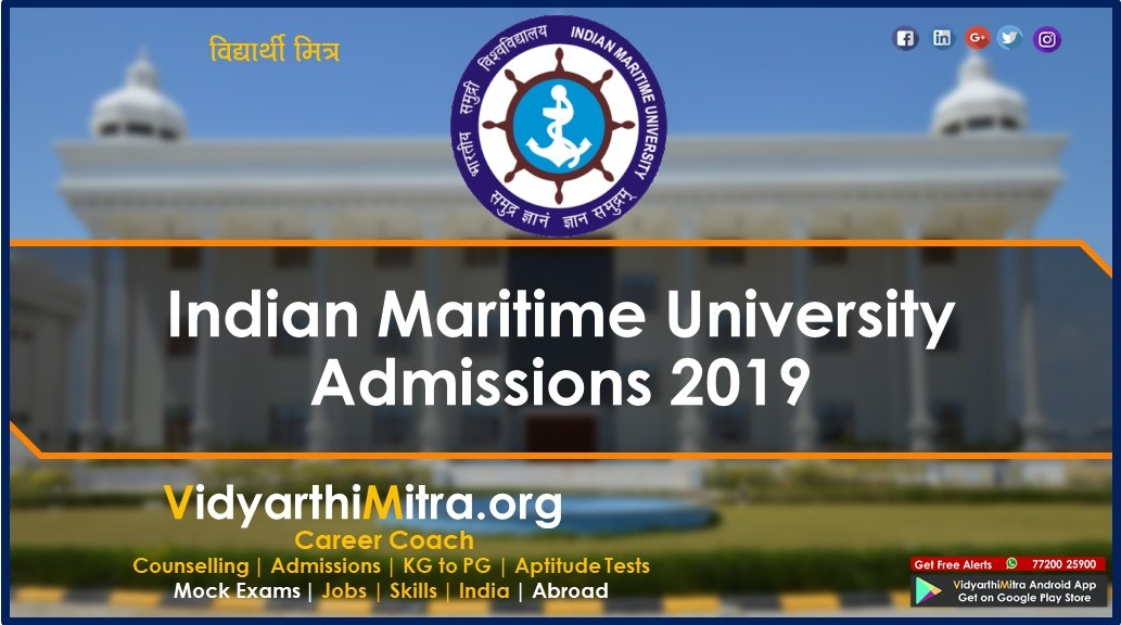 Indian Maritime University admissions 2019