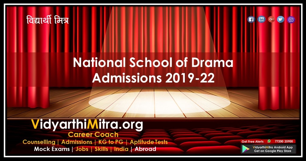 National School of Drama  Admissions 2019-22