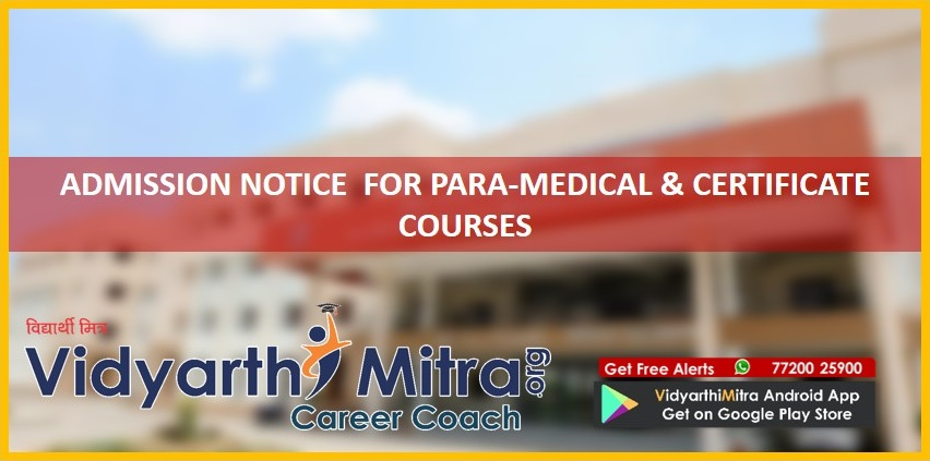 ADMISSION NOTICE  FOR PARA-MEDICAL & CERTIFICATE COURSES