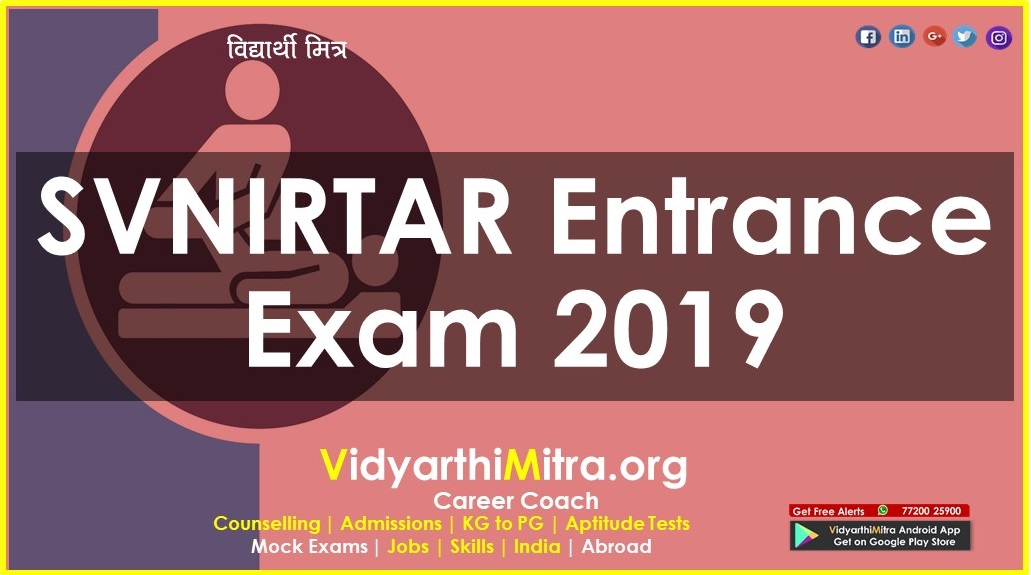 SVNIRTAR Entrance Exam 2019