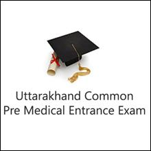Uttarakhand Common Pre-Medical Entrance Examination