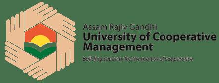 ASSAM RAJIV GANDHI UNIVERSITY OF COOPERATIVE MANAGEMENT