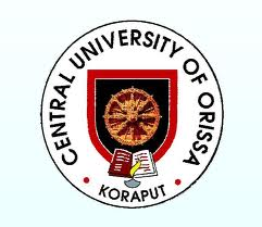 CENTRAL UNIVERSITY OF ORISSA, KORAPUT