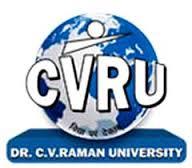DR. C. V. RAMAN UNIVERSITY, KOTA BILASPUR