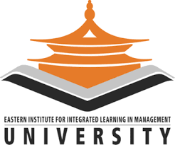 EASTERN INSTITUTE FOR INTEGRATED LEARNING IN MANAGEMENT UNIVERSITY, JORETHANG