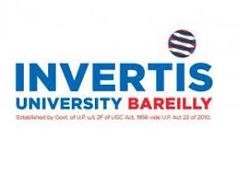 INVERTIS UNIVERSITY, BAREILY