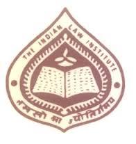 INDIAN LAW INSTITUTE, BHAGWANDAS ROAD, NEW DELHI