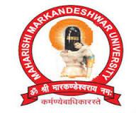 MAHARASHI MARKENDESHWAR UNIVERSITY, SADOPUR-AMBALA
