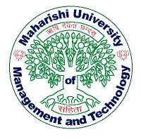 MAHARISHI UNIVERSITY OF MANAGEMENT AND TECHNOLOGY, BILASPUR