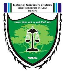 NATIONAL UNIVERSITY OF STUDY & RESEARCH IN LAW, RANCHI