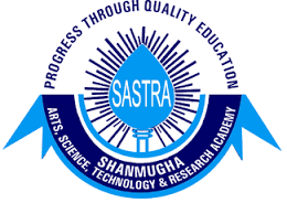 SHANMUGHA ARTS, SCIENCE, TECHNOLOGY & RESERCH ACADEMY (SASTRA), THANJAVUR