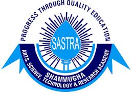 SHANMUGHA ARTS, SCIENCE, TECHNOLOGY & RESERCH ACADEMY (SASTRA), THANJAVUR