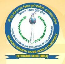 SRI GURU GRANTH SAHIB WORLD UNIVERSITY, FATEHGARH SAHIB